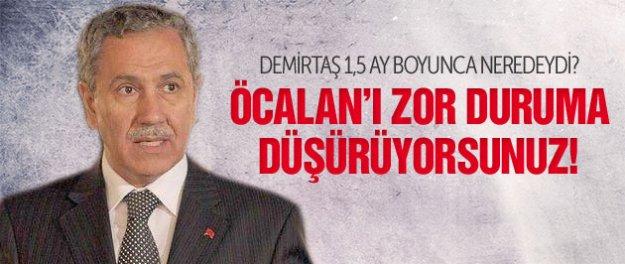 Arınç'tan Demirtaş iddiası: 1,5 aydır neredeydi?