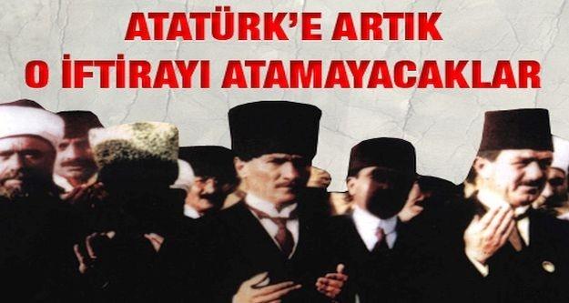 Artık Atatürk'e o iftirayı atamayacaklar! İşte belgeleri...