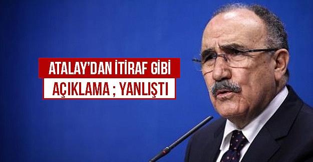 Atalay'dan çözüm süreci itirafı: Yanlıştı!