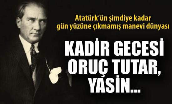 Atatürk'ün manevi dünyası gün yüzüne çıkıyor