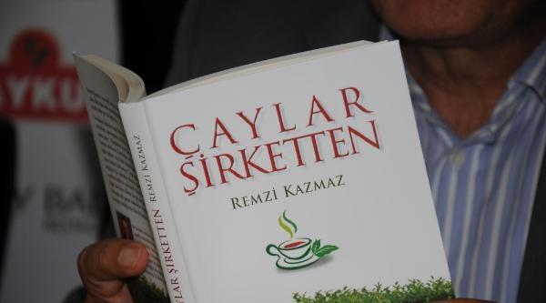 Avukat Remzi Kazmaz'dan Çay Kitabı