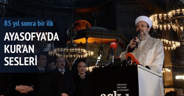 Ayasofya'da bir ilk: Ayasofya'da Kur'an sesleri
