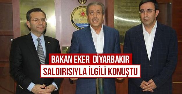 Bakan Eker  Diyarbakır saldırısıyla ilgili konuştu