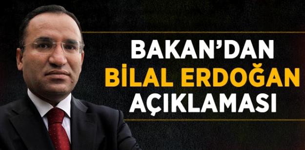 Bakan'dan Bilal Erdoğan açıklaması...