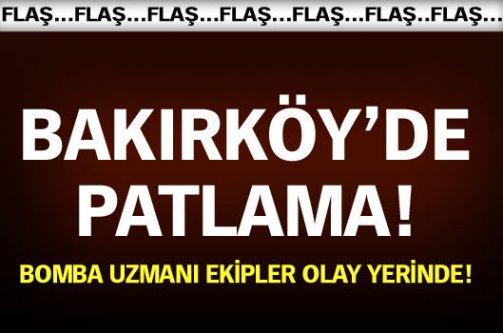 Bakırköy'de patlama!