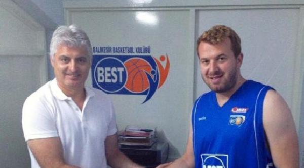 Balıkesir Best Hakan Köseoğlu'yla İmzaladi