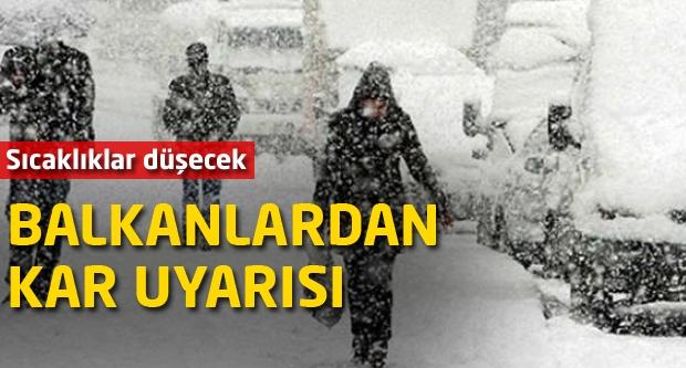 Balkanlardan kar uyarısı!