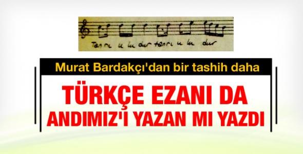 Bardakçı: Türkçe ezanın bestesi İzmirli bir imamın !
