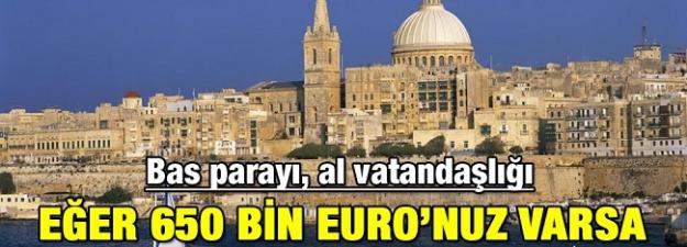 Bas parayı al AB vatandaşlığını!