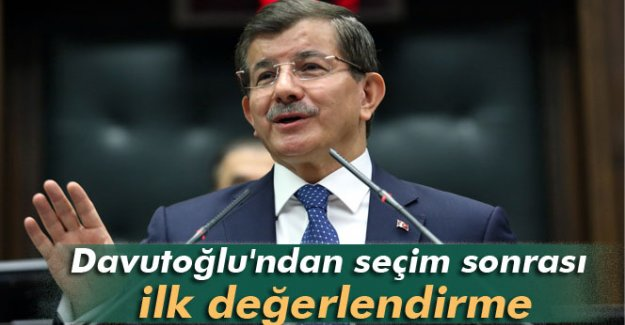 Başbakan Davutoğlu'ndan ilk değerlendirme