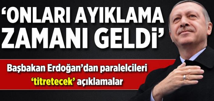Başbakan Erdoğan'dan paralelcileri titretecek açıklamalar!