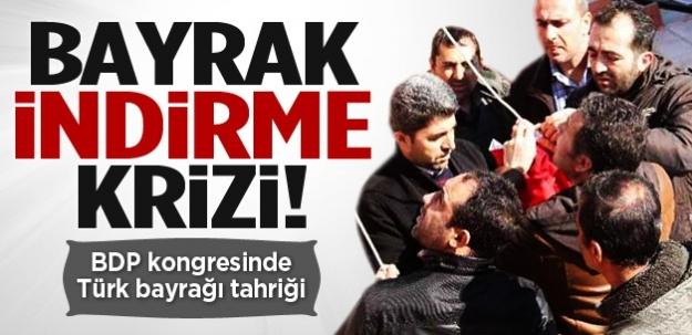 BDP kongresinde Türk bayrağı indirildi!
