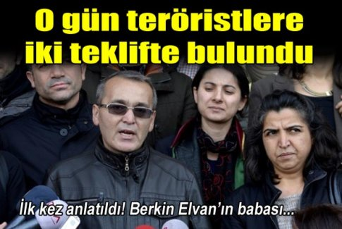 Berkin Elvan'ın babası ne teklif etti?