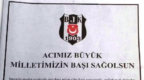 Beşiktaş Soma'nın Acılarını Paylaşmaya Devam Ediyor