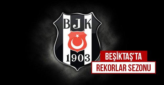 Beşiktaş'ta rekorlar sezonu