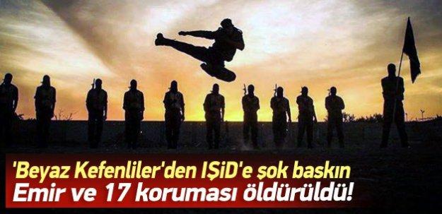 Beyaz Kefenliler IŞİD emirini öldürdü!