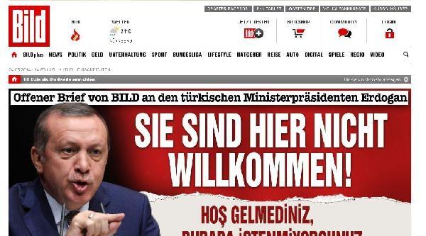 Bıld Gazetesi'nden Erdoğan'a Açık Mektup; Hoşgeldiniz Demiyoruz, İstenmiyorsunuz