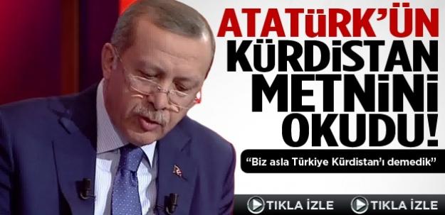 """""""Biz Türkiye Kürdistan'ı demedik, demeyiz"""""""