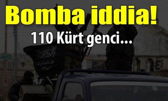 Bomba iddia! 110 Kürt genci...