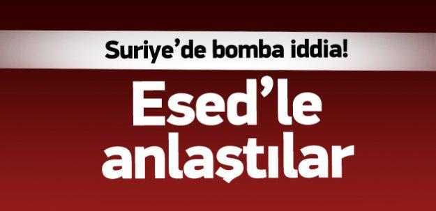 Bomba iddia! Esed'le anlaştılar