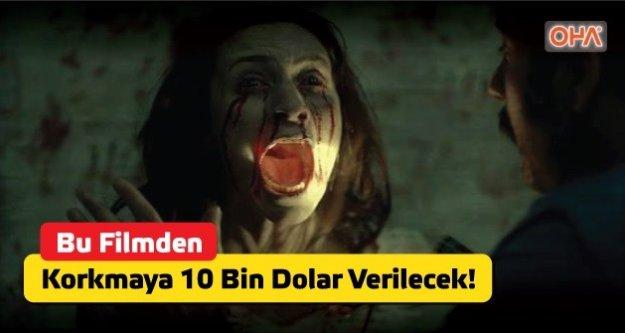 Bu filmden korkmayana 10 bin dolar verecek!