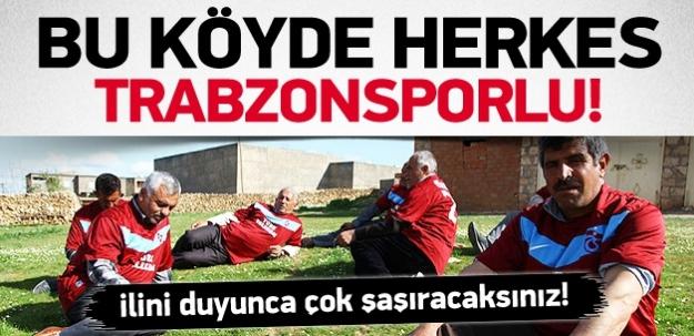 Bu köyde herkes Trabzonsporlu! İlini duyunca şaşıracaksınız...