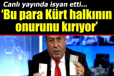 'Bu para Kürt halkının onurunu kırıyor'