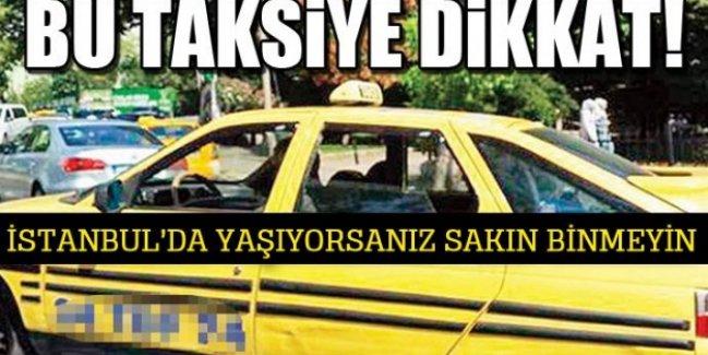 Bu Taksiye Dikkat!
