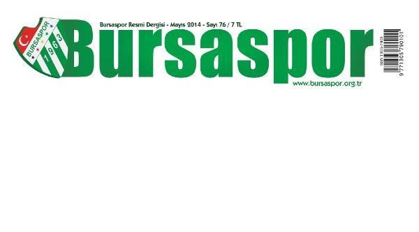 Bursaspor Dergisi Beyaz Kapakla Çikti: Temiz Lig İstiyoruz