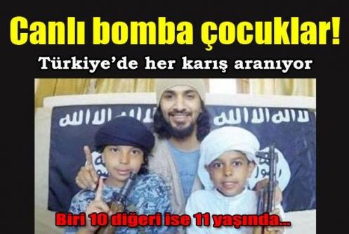 Canlı bomba çocuklar aranıyor