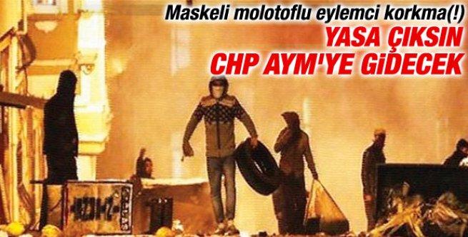 CHP maske-molotof yasasını engellemek için AYM'ye gidecek