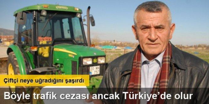 Çiftçi şaştı kaldı! Böyle trafik cezası ancak Türkiye'de olur!