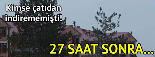 Cinayet işleyip çatıya çıktı!