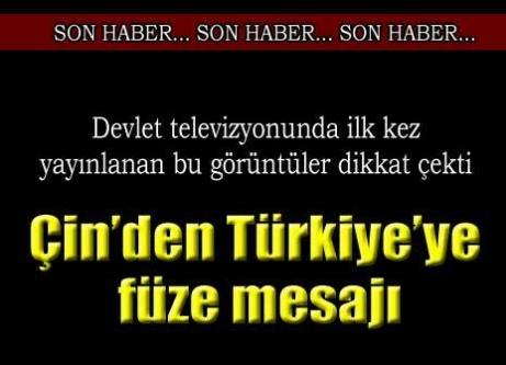 Çin'den Türkiye'ye füze mesajı