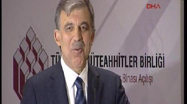 Cumhurbaşkani Gül'den 'hsyk' Açiklamasi: Inşallah Güzel Şeyler Olur