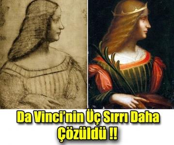 Da Vinci'nin Üç Sırrı Daha Çözüldü!