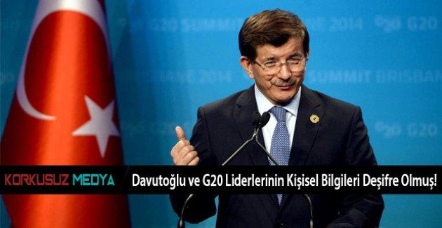 Davutoğlu ve G20 Liderlerinin Kişisel Bilgileri Deşifre Olmuş!