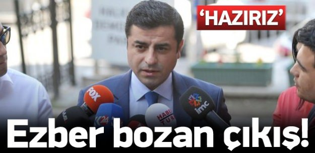 Demirtaş'tan ezber bozacak çıkış!