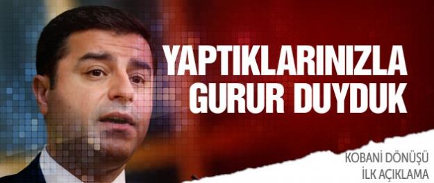 Demirtaş'tan Kobani dönüşü ilk açıklama