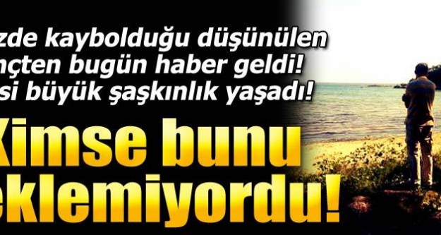 Denizde aranan şahıs Ankara'da bulundu