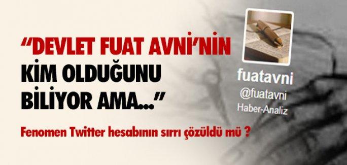 'DEVLET FUAT AVNİ'Yİ BİLİYOR AMA..''