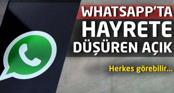 Dikkat! Herkes Görebilir! WhatsApp'ta hayrete düşüren açık!