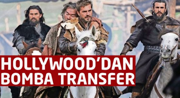 Diriliş Ertuğrul'a Hollywood'dan bomba transfer!