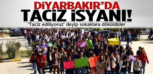 Diyarbakır'da taciz isyanı!