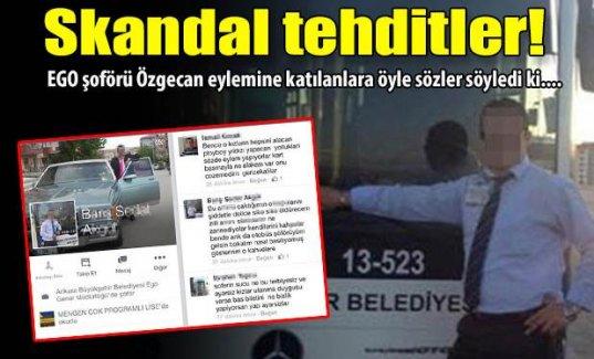 EGO şoföründen skandal tehditler!