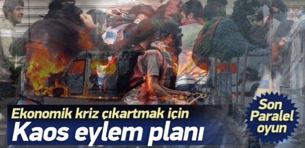 Ekonomik kriz için kaos eylem planı!
