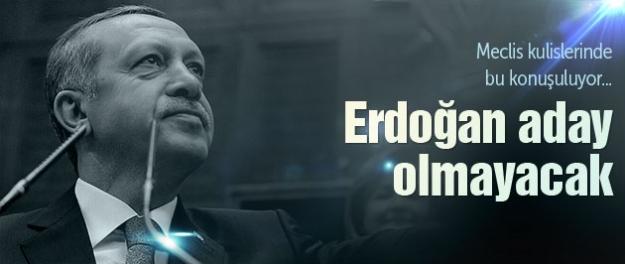 Erdoğan aday olmayacak! Çünkü...