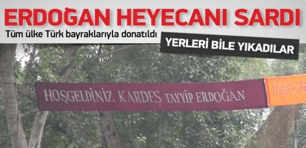Erdoğan heyecanı!