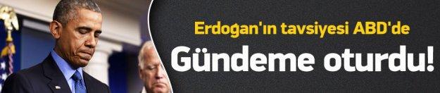 Erdoğan'ın tavsiyesi ABD'de gündeme oturdu