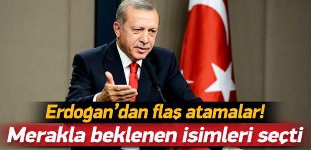 Erdoğan merakla beklenen isimleri seçti